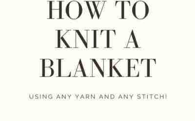 Knitting a Blanket