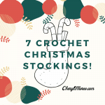 7 Crochet Christmas Stockings