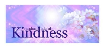 Did you Do A Random Act Of Kindness Today?